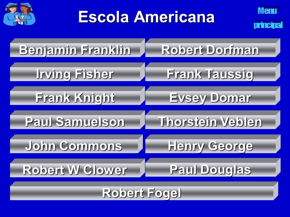 Escola Americana Benjamin Franklin Robert Dorfman Irving Fisher