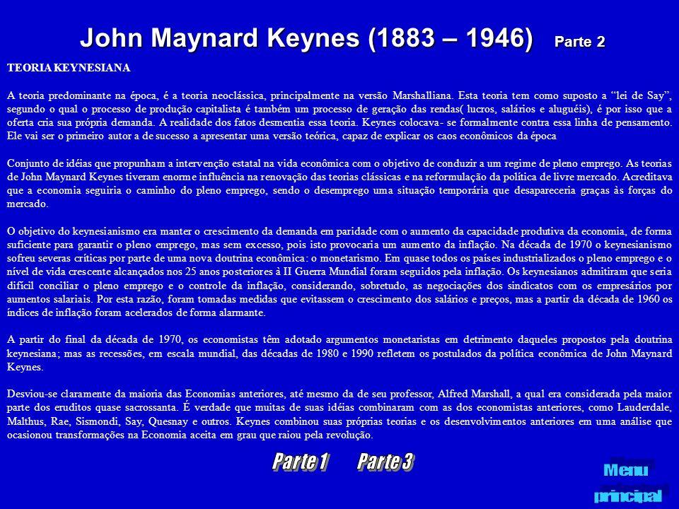 John Maynard Keynes (1883 – 1946) Parte 2