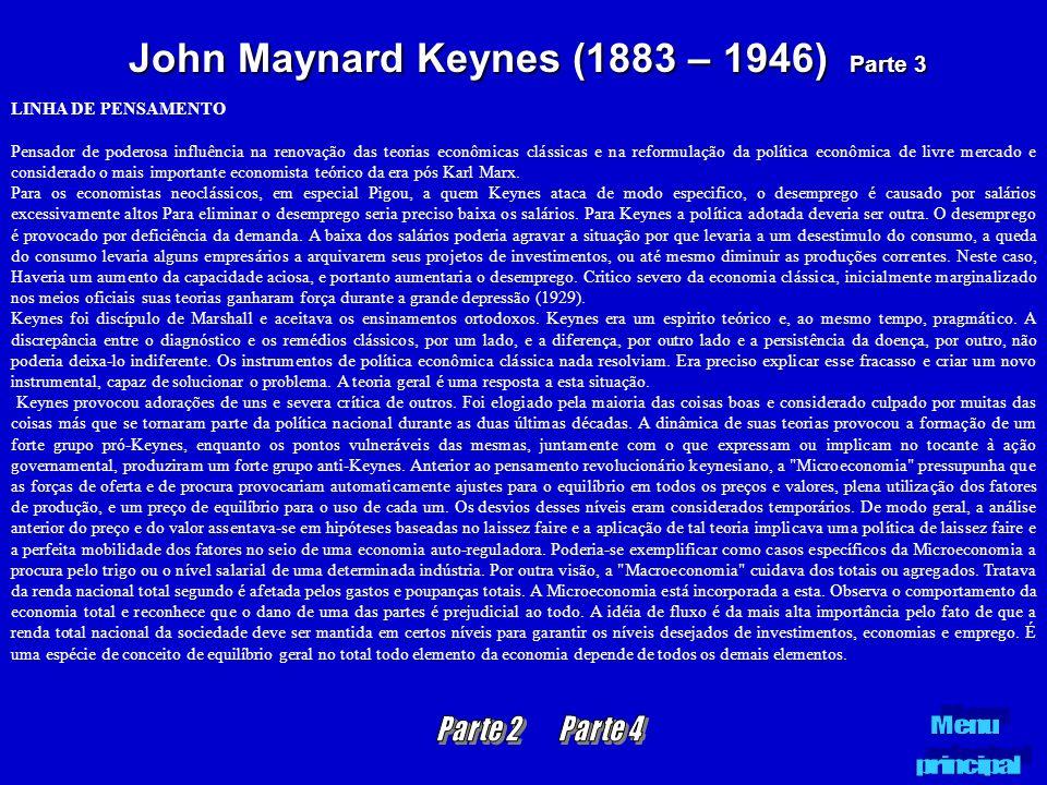 John Maynard Keynes (1883 – 1946) Parte 3