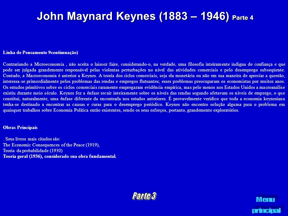 John Maynard Keynes (1883 – 1946) Parte 4