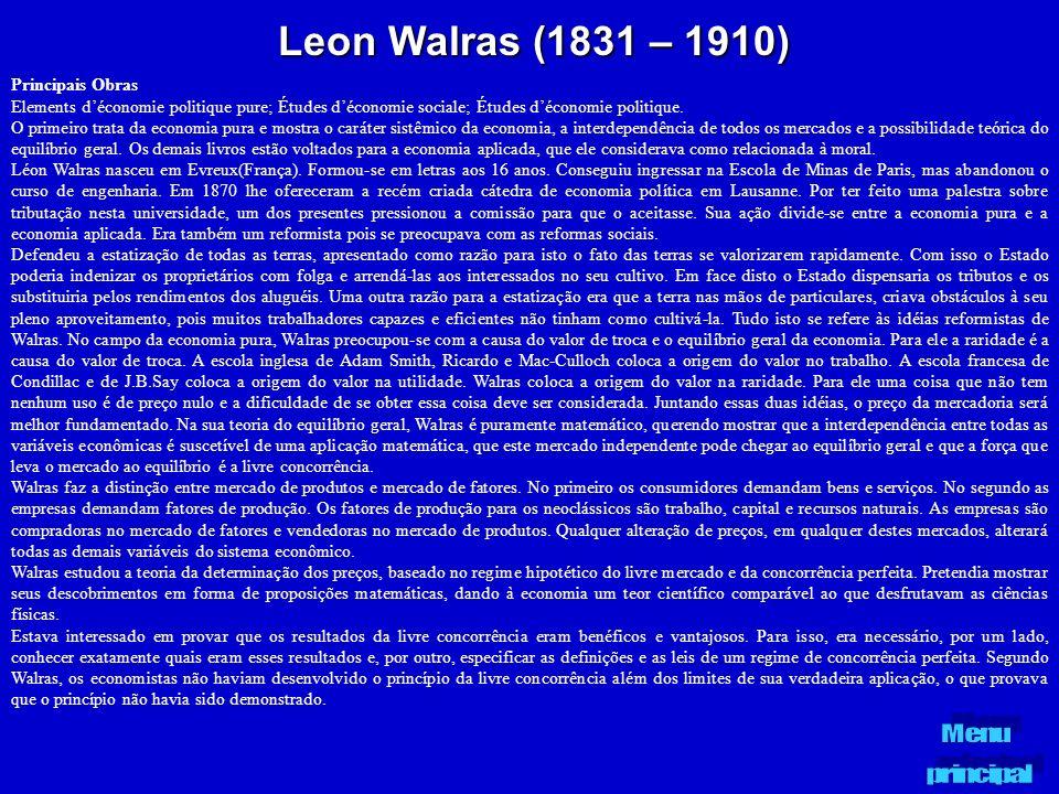 Leon Walras (1831 – 1910) Principais Obras