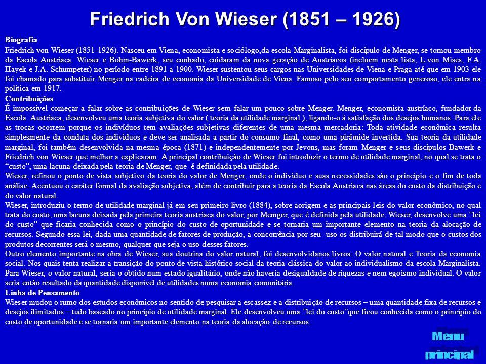 Friedrich Von Wieser (1851 – 1926)