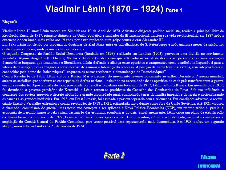 Vladimir Lênin (1870 – 1924) Parte 1