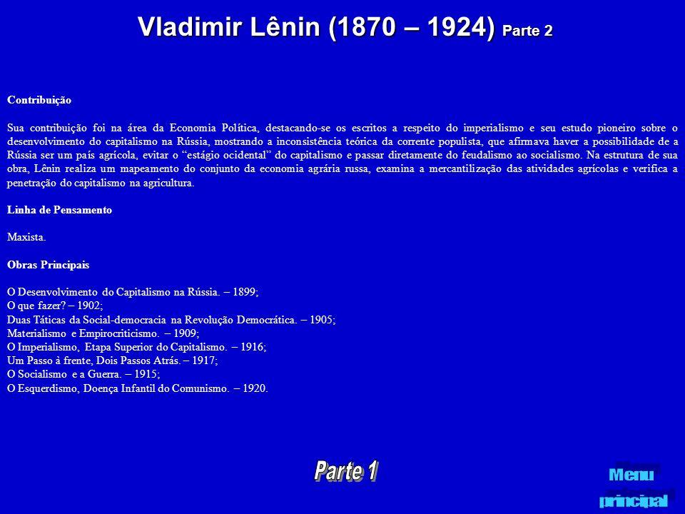 Vladimir Lênin (1870 – 1924) Parte 2