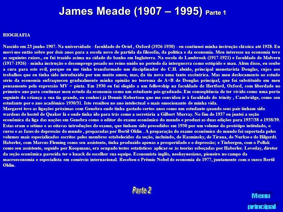James Meade (1907 – 1995) Parte 1 BIOGRAFIA