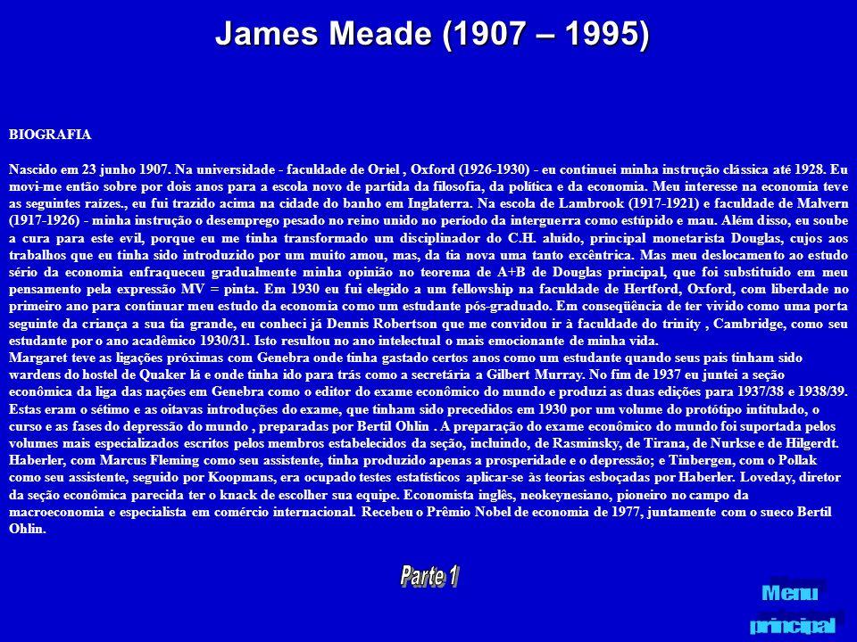 James Meade (1907 – 1995) BIOGRAFIA