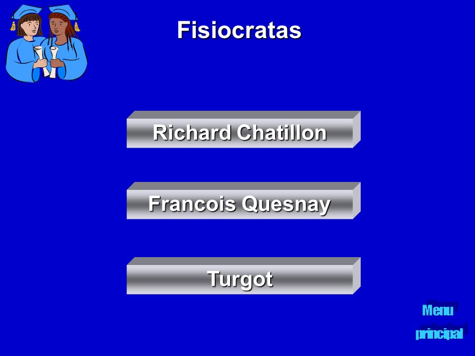 Fisiocratas Richard Chatillon Francois Quesnay Turgot Menu principal