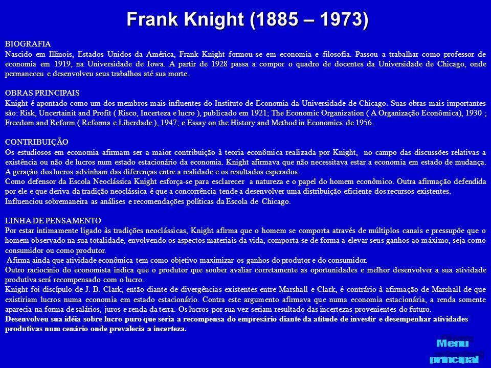 Frank Knight (1885 – 1973) BIOGRAFIA