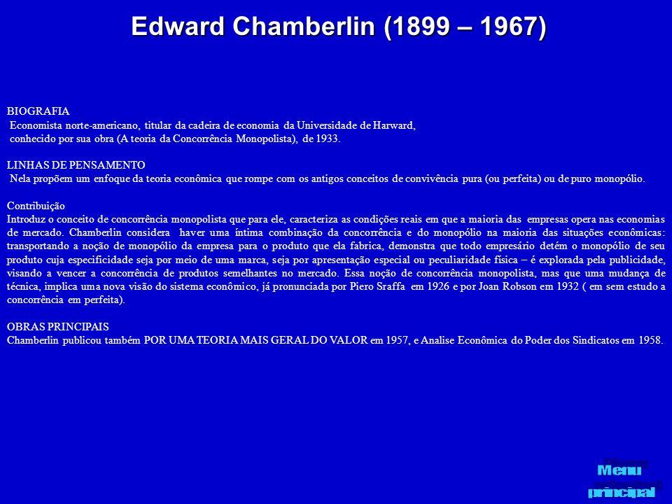 Edward Chamberlin (1899 – 1967) BIOGRAFIA