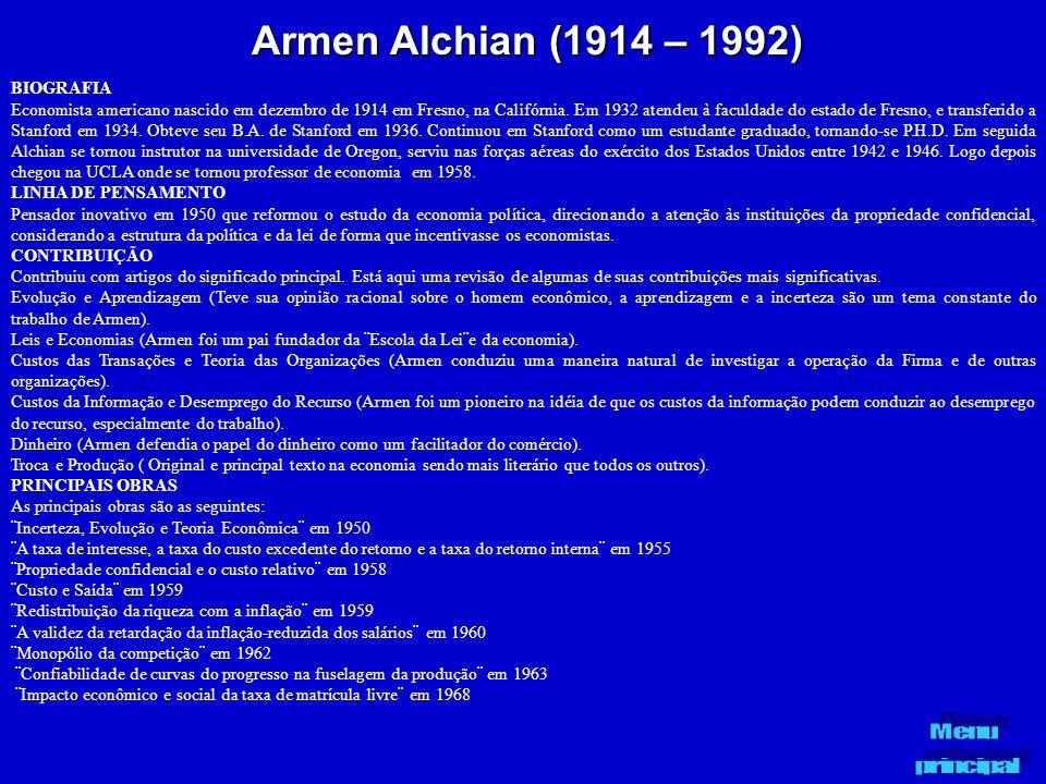 Armen Alchian (1914 – 1992) BIOGRAFIA