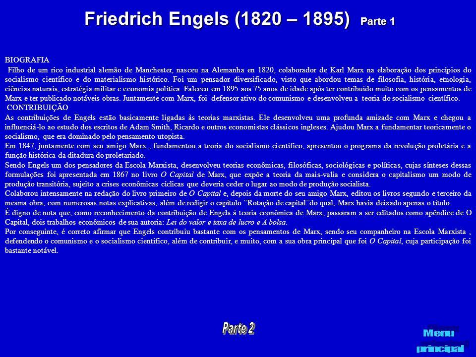 Friedrich Engels (1820 – 1895) Parte 1