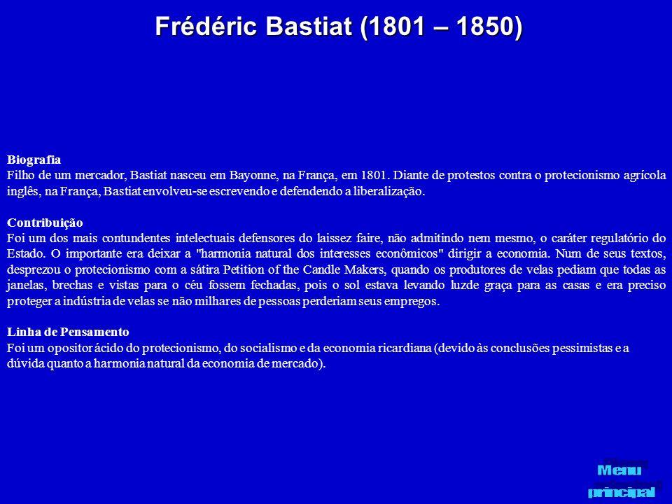 Frédéric Bastiat (1801 – 1850) Biografia