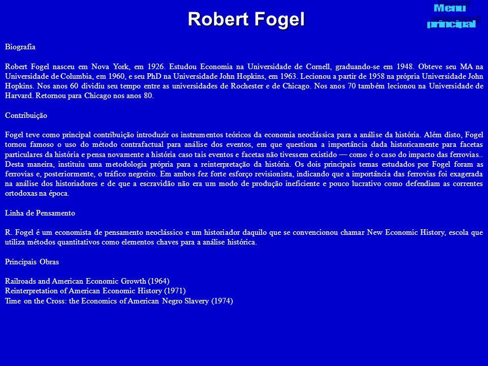 Robert Fogel Menu principal Biografia