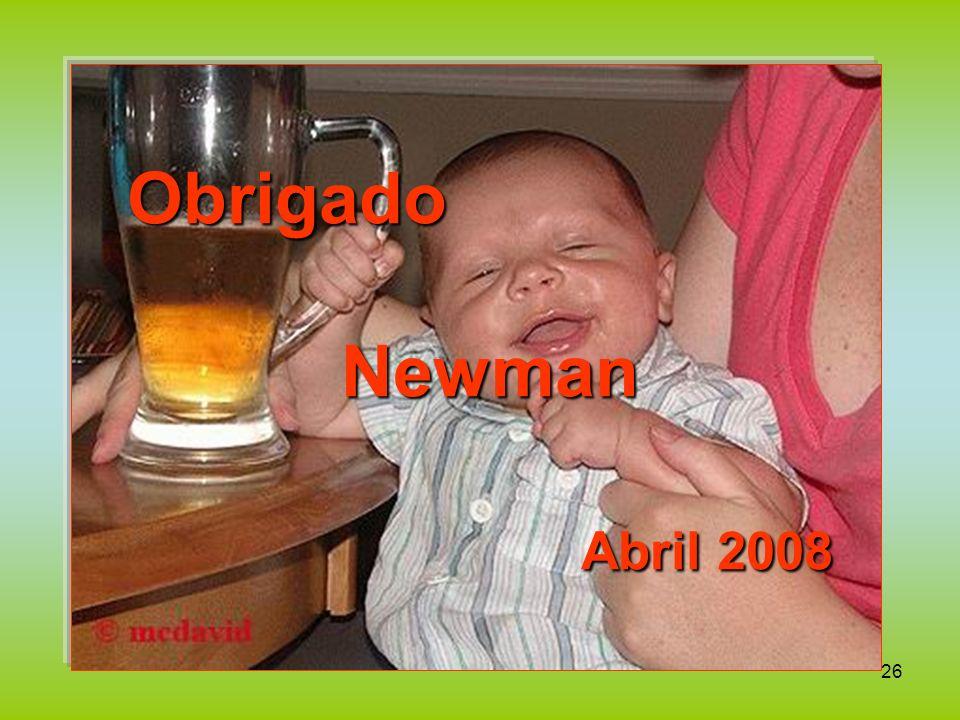 Obrigado Newman Abril 2008
