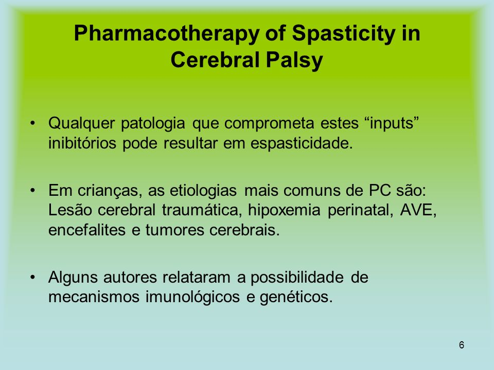Pharmacotherapy of Spasticity in Cerebral Palsy