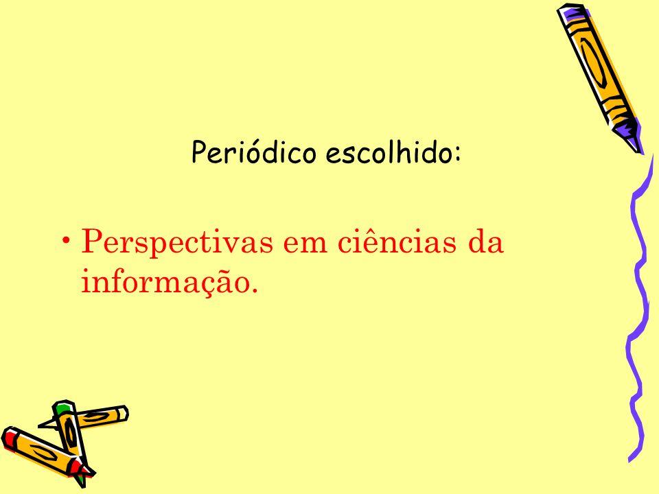 Perspectivas em ciências da informação.