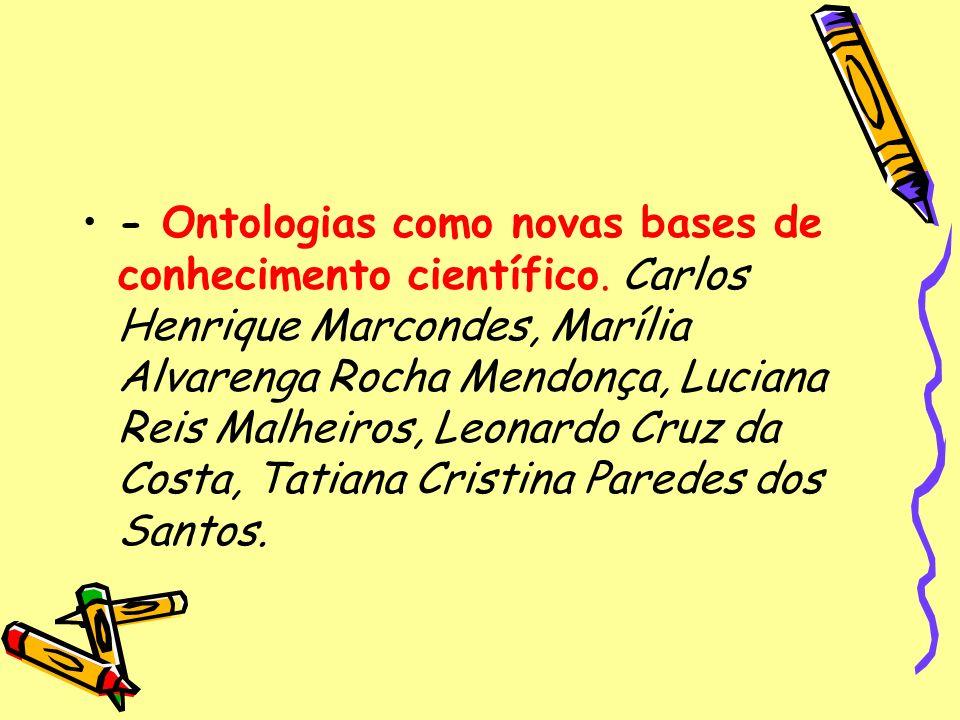 - Ontologias como novas bases de conhecimento científico