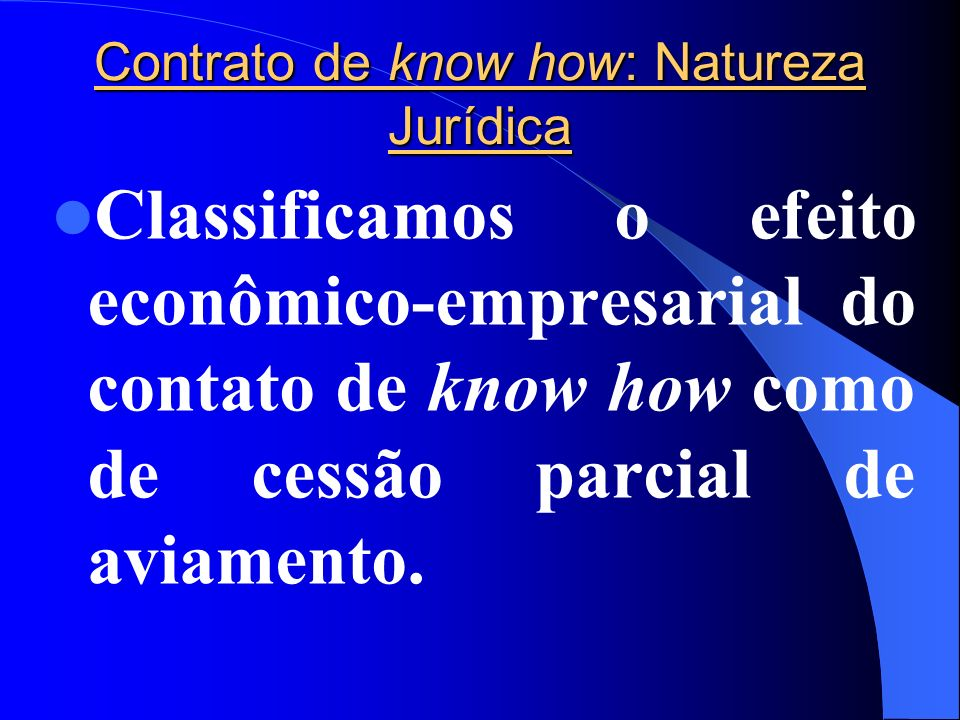 Contrato de know how: Natureza Jurídica