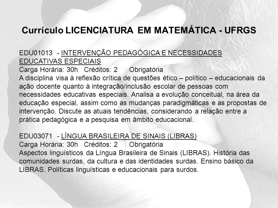 Currículo LICENCIATURA EM MATEMÁTICA - UFRGS