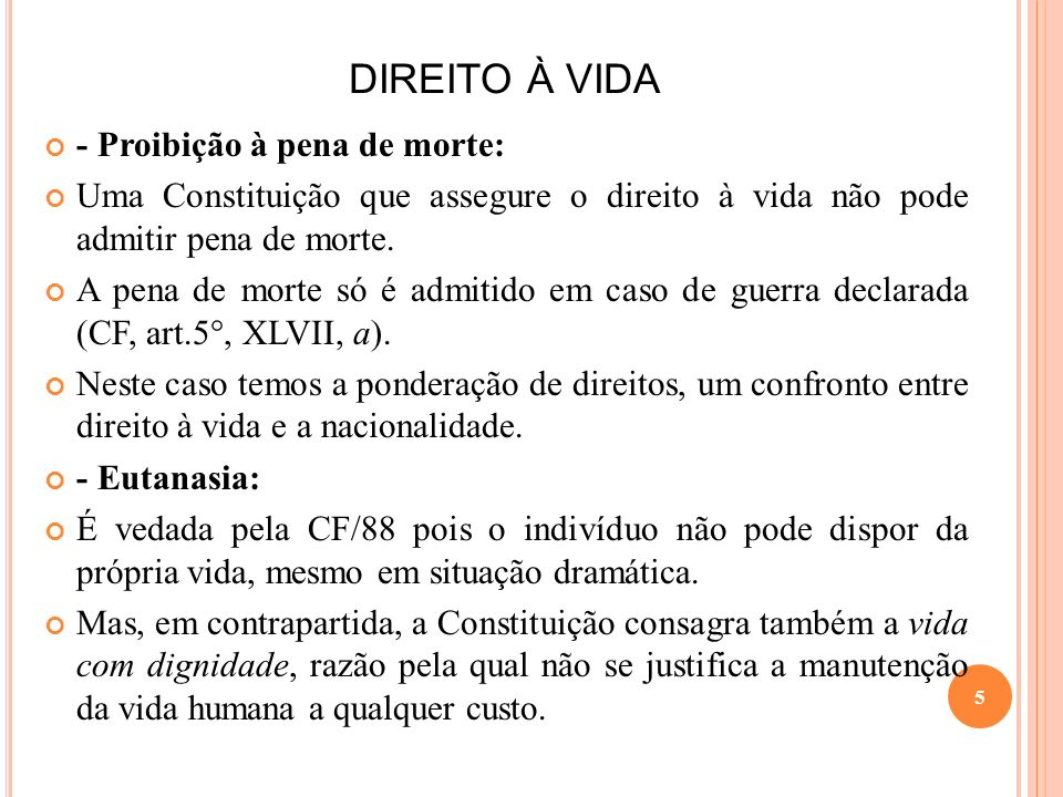 DIREITO À VIDA - Proibição à pena de morte: