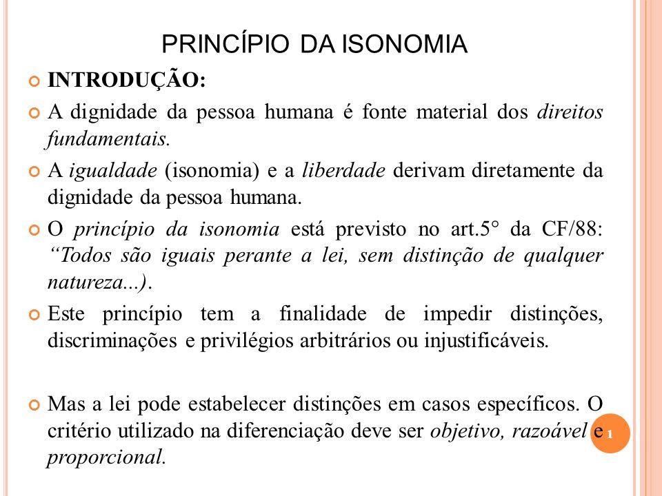 PRINCÍPIO DA ISONOMIA INTRODUÇÃO: