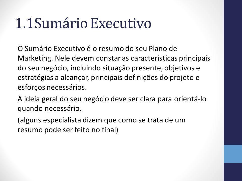 1.1Sumário Executivo