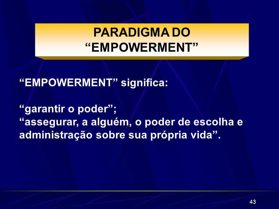 PARADIGMA DO EMPOWERMENT