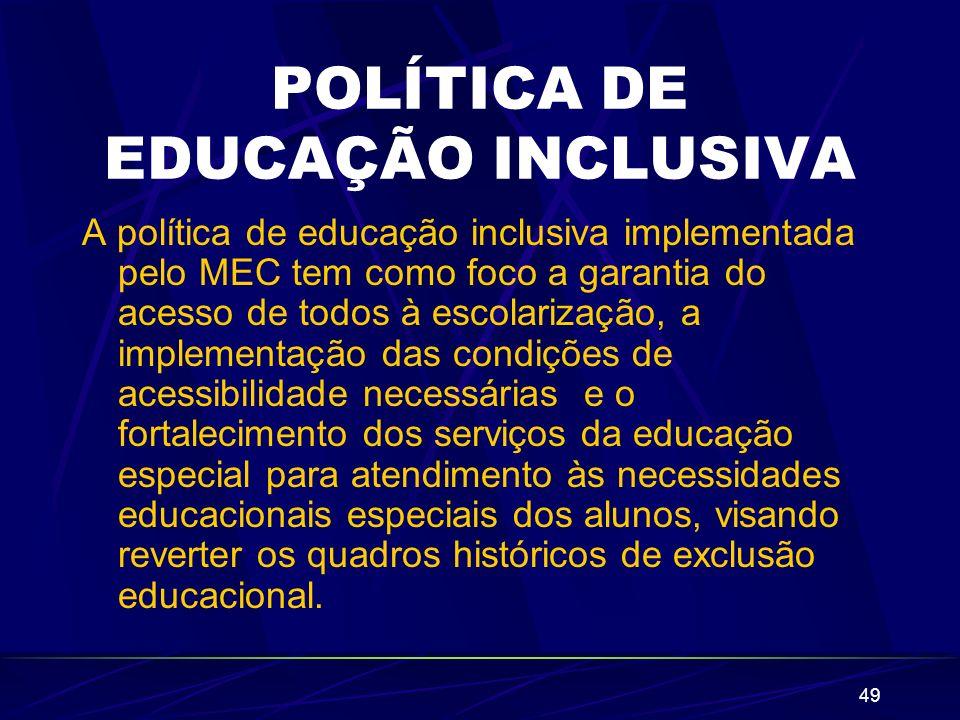 POLÍTICA DE EDUCAÇÃO INCLUSIVA