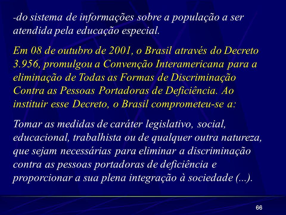 -do sistema de informações sobre a população a ser atendida pela educação especial.