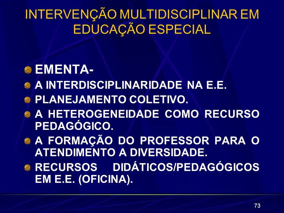 INTERVENÇÃO MULTIDISCIPLINAR EM EDUCAÇÃO ESPECIAL