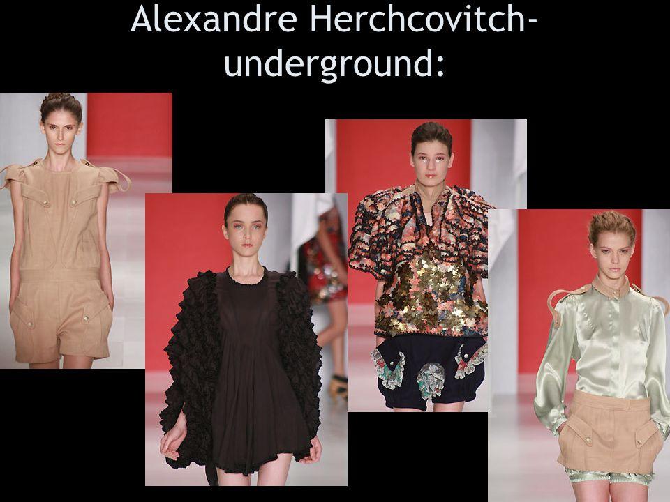 Alexandre Herchcovitch- underground: