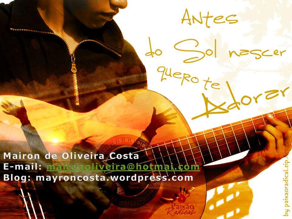 Mairon de Oliveira Costa E-mail: maironoliveira@hotmai