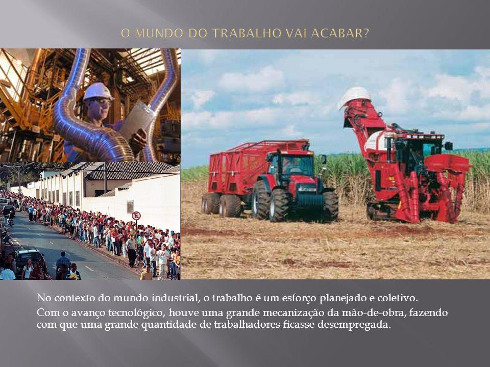 O MUNDO DO TRABALHO VAI ACABAR