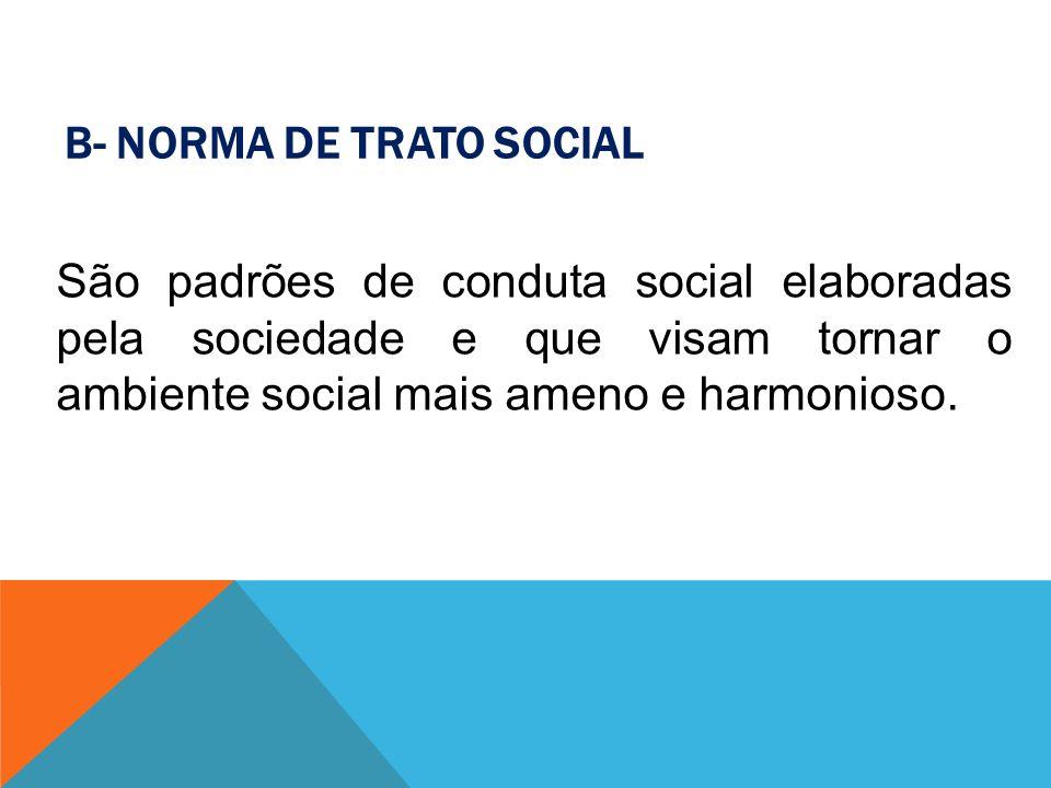 B- Norma de Trato Social
