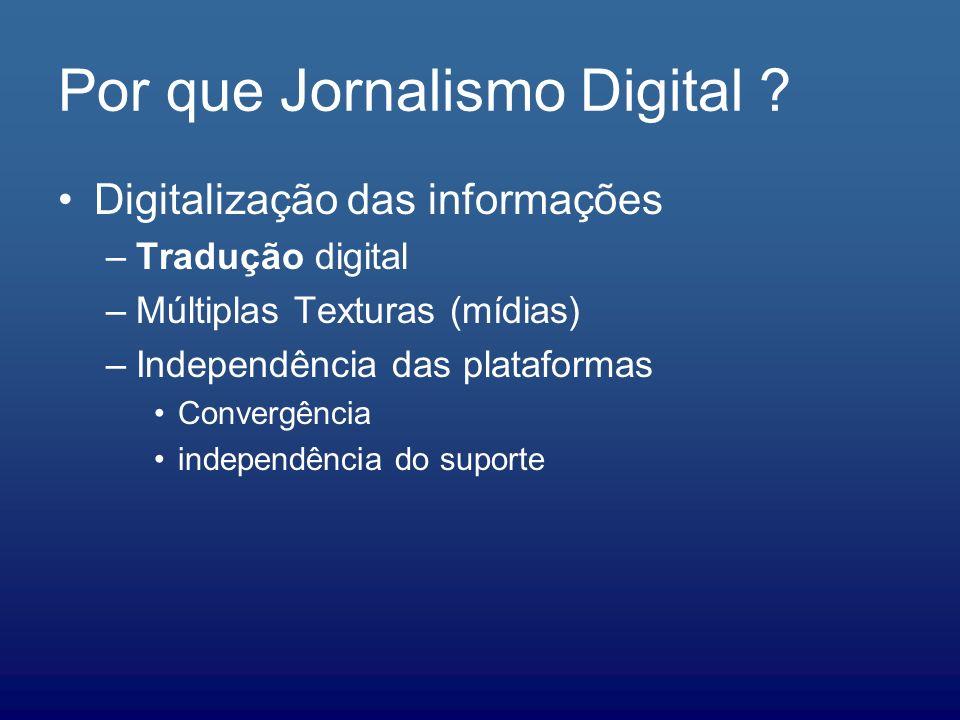 Por que Jornalismo Digital