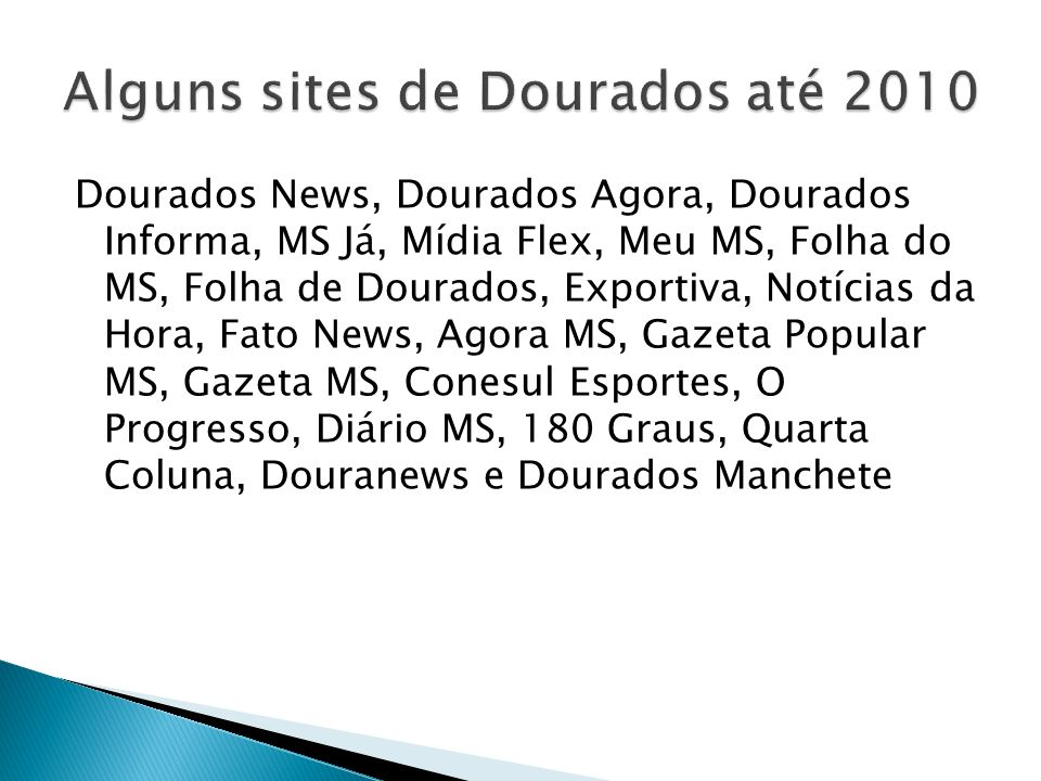 Alguns sites de Dourados até 2010