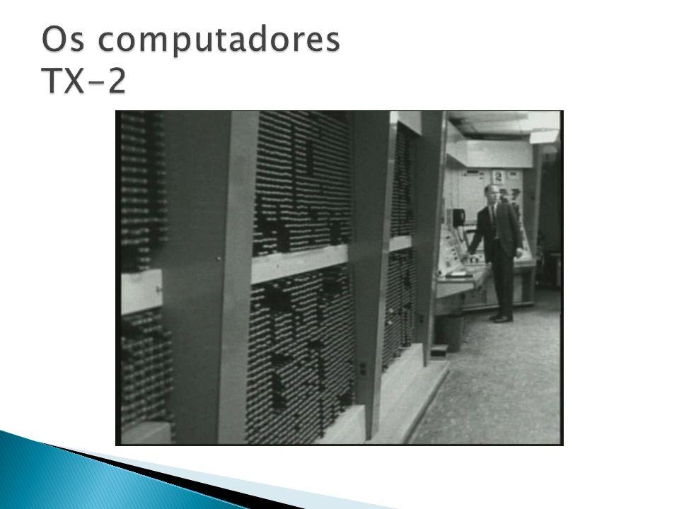 Os computadores TX-2