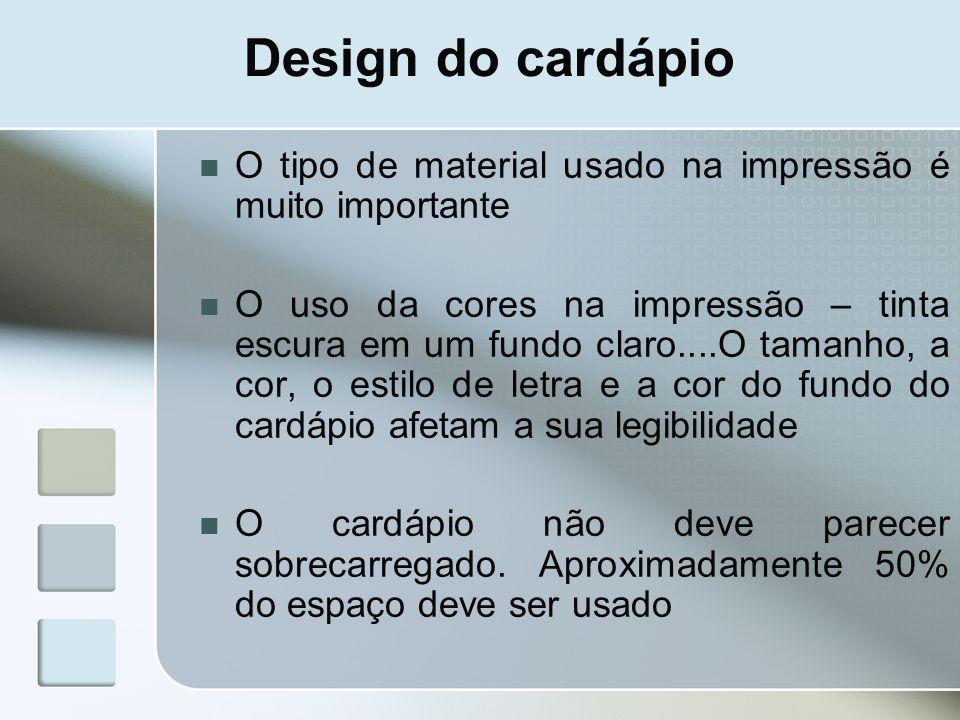 Design do cardápio O tipo de material usado na impressão é muito importante.