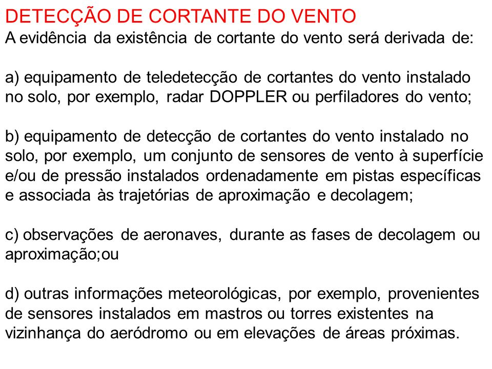 DETECÇÃO DE CORTANTE DO VENTO
