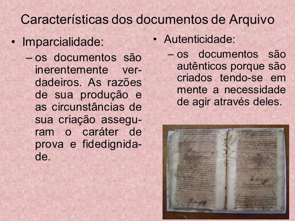 Características dos documentos de Arquivo