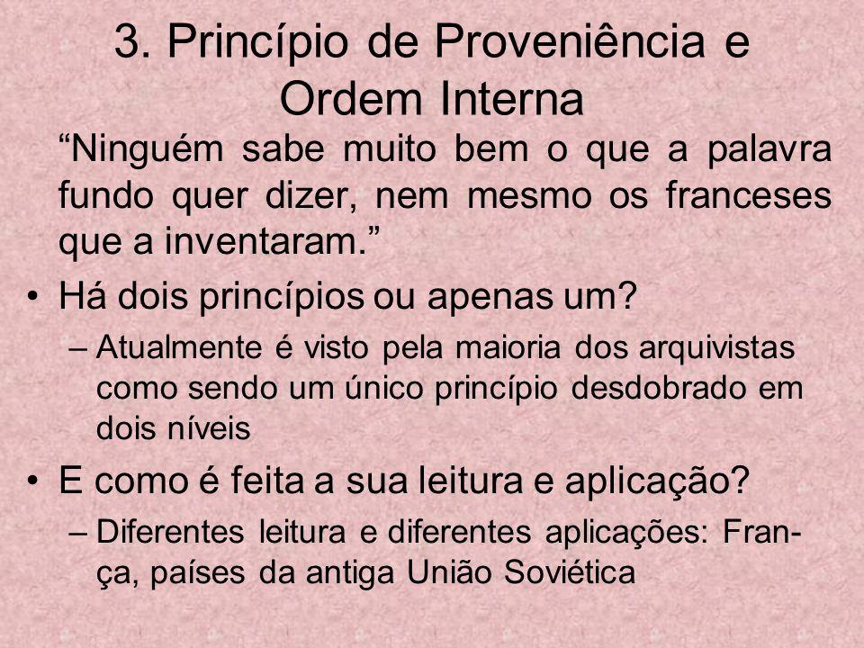 3. Princípio de Proveniência e Ordem Interna