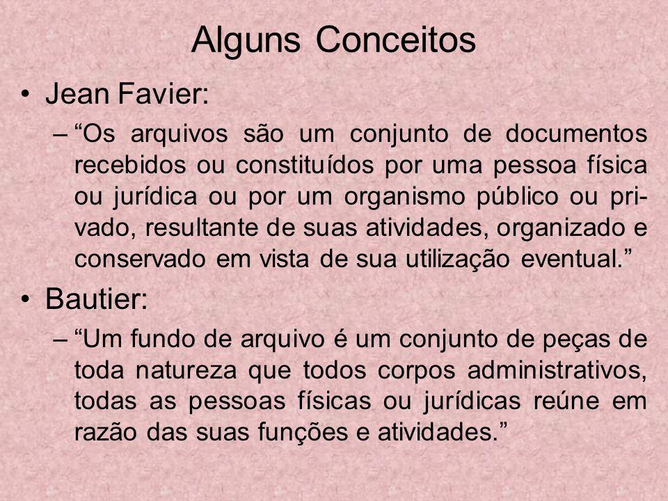 Alguns Conceitos Jean Favier: Bautier: