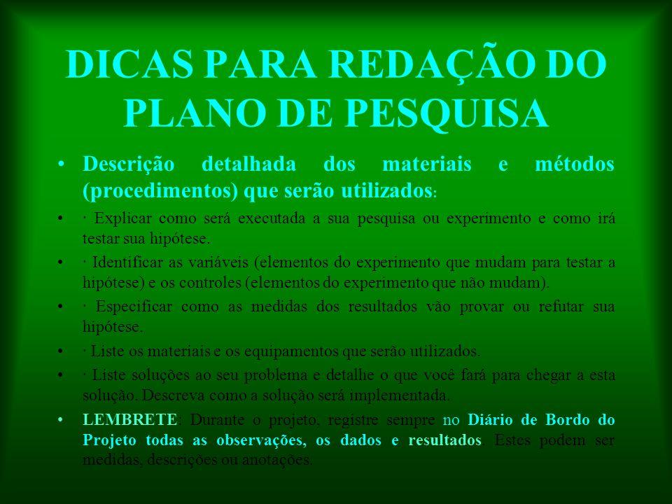 DICAS PARA REDAÇÃO DO PLANO DE PESQUISA