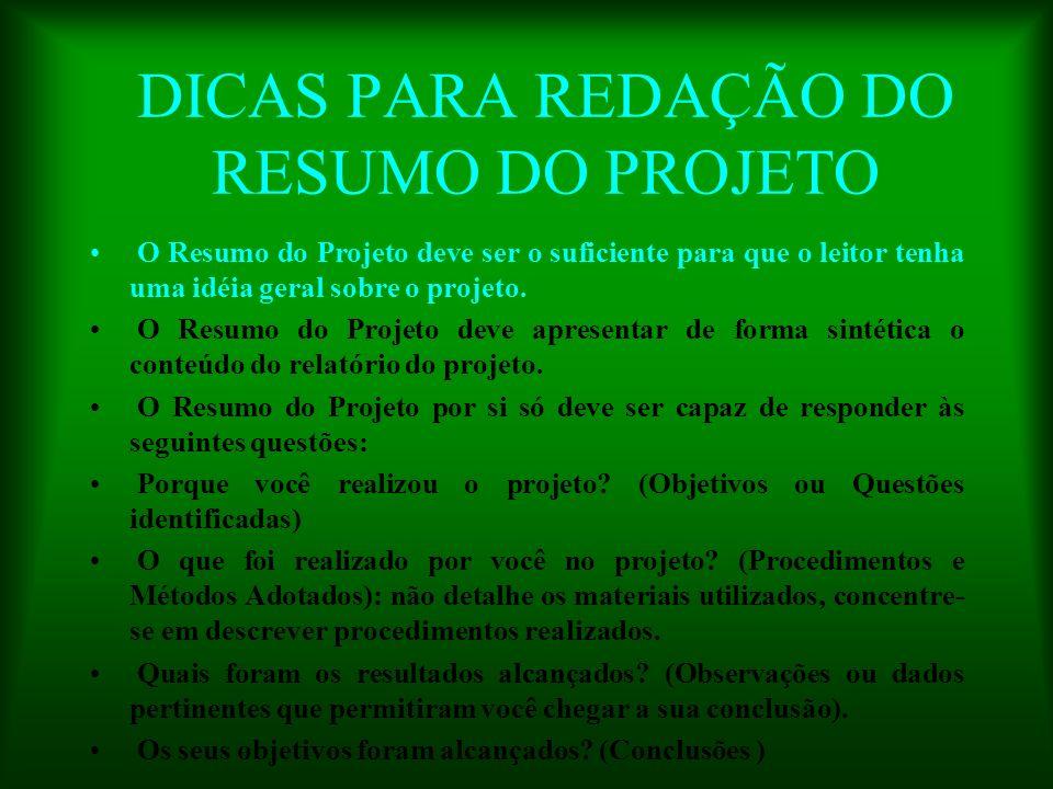 DICAS PARA REDAÇÃO DO RESUMO DO PROJETO