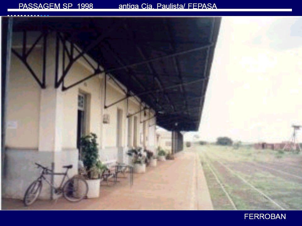 PASSAGEM SP 1998 antiga Cia. Paulista/ FEPASA