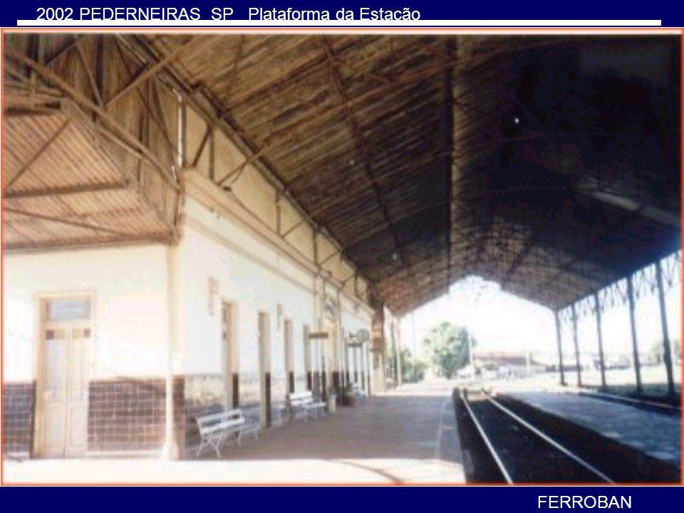 2002 PEDERNEIRAS SP Plataforma da Estação