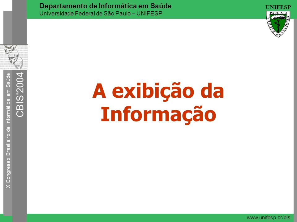 A exibição da Informação