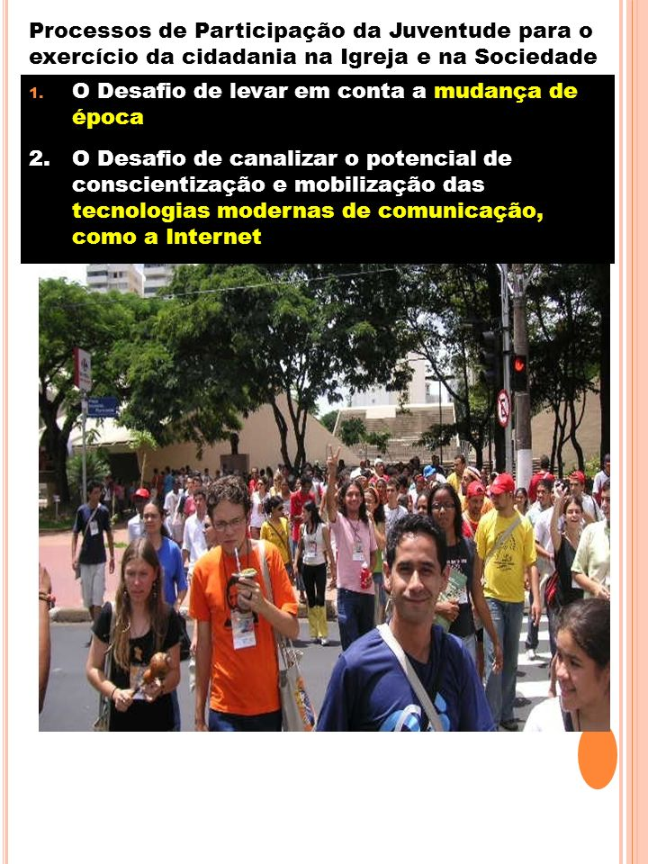 Processos de Participação da Juventude para o exercício da cidadania na Igreja e na Sociedade