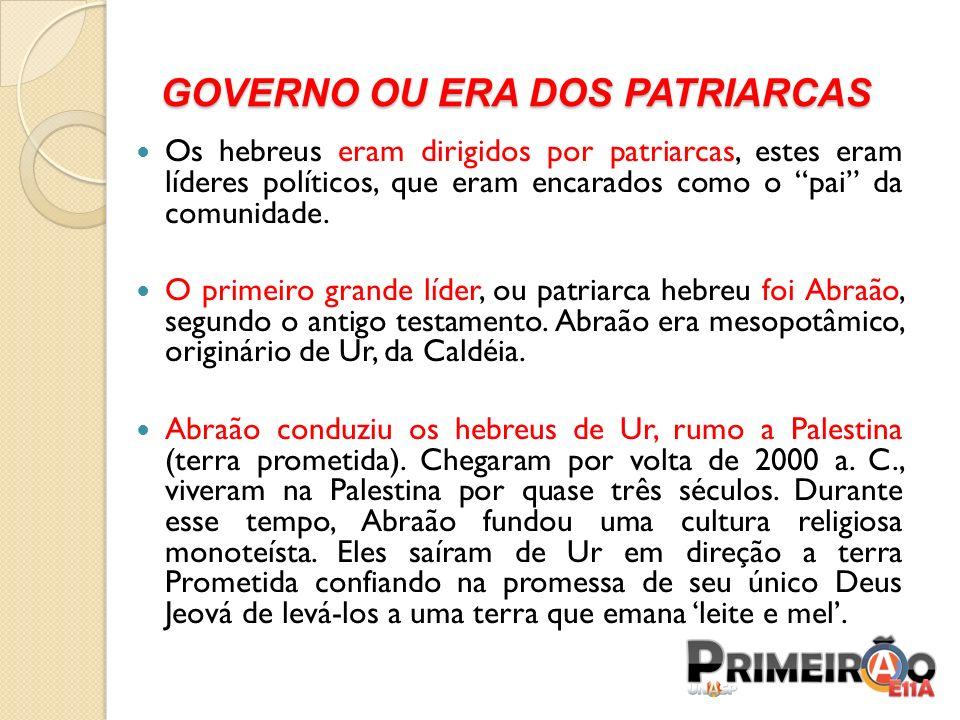 GOVERNO OU ERA DOS PATRIARCAS