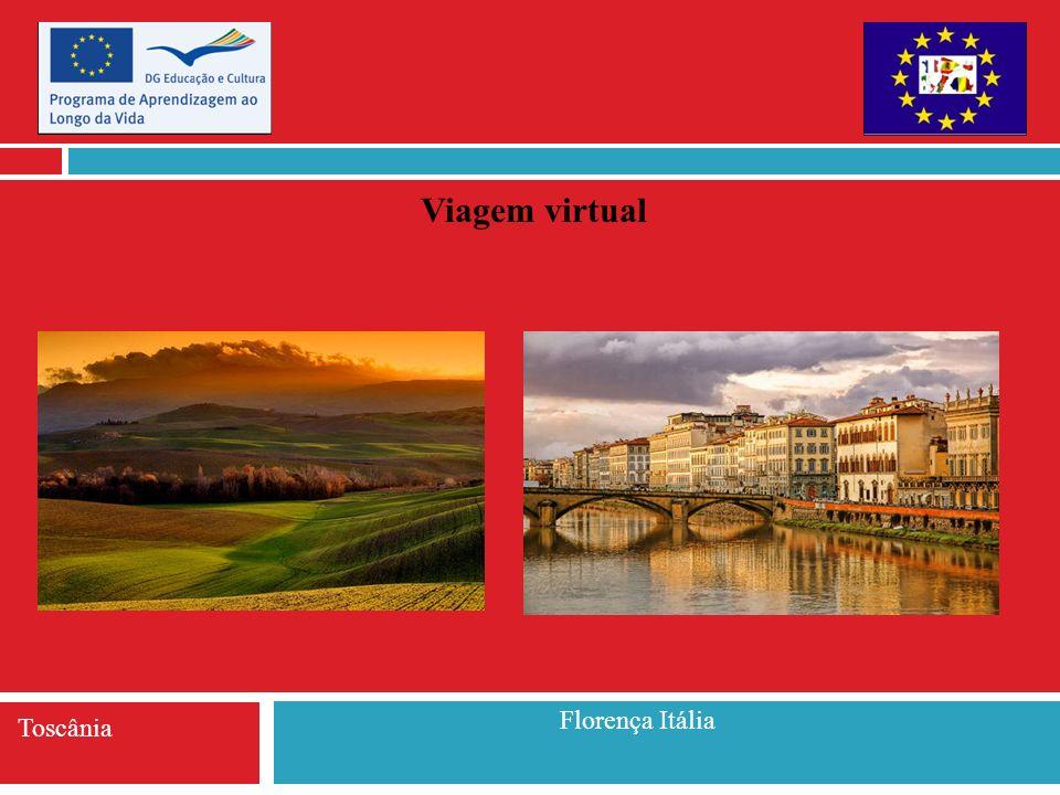 Viagem virtual Florença Itália Toscânia